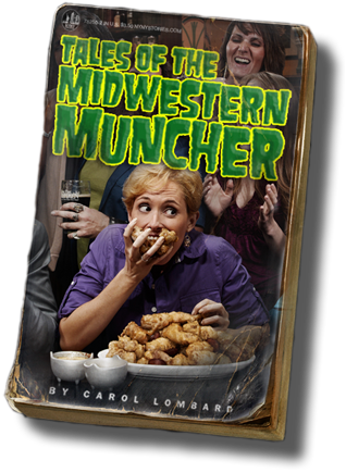 Tales Of The Midwestern Muncher
