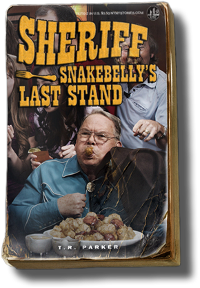 Sheriff Snakebelly's Last Stand